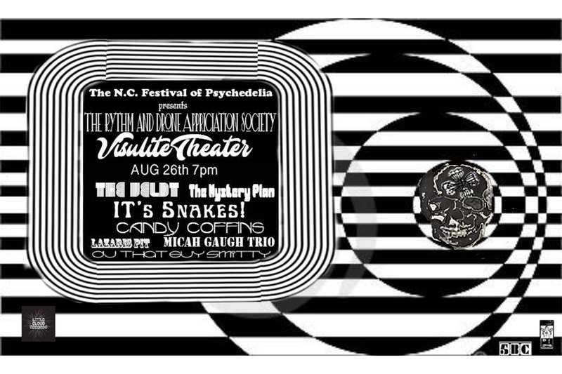 THE N.C. FESTIVAL OF PSYCHEDELIA PRESENTS